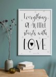 Plakat Everything starts with love