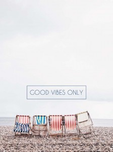 Plakat Good vibes only