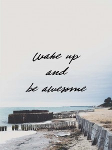 Plakat Wake up and be awesome