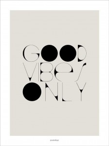 Plakat Good vibes only II