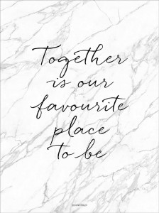 Plakat Together is our favourite place