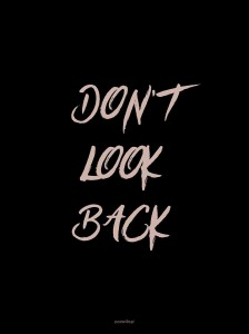 Plakat Don't look back