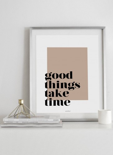 Plakat Good things take time w aranżacji